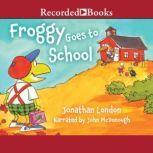 Froggy Goes To School, Jonathan London