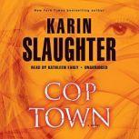 Cop Town, Karin Slaughter