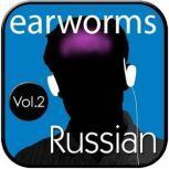 Rapid Russian, Vol. 2, Earworms Learning