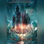 The Kingdom of Gods, N. K. Jemisin