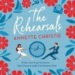 The Rehearsals, Annette Christie