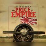 World War II Price of Empire, Michael Cove