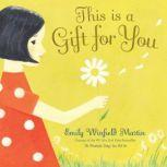 This is a Gift for You, Emily Winfield Martin