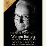 The Snowball Warren Buffett and the Business of Life, Alice Schroeder