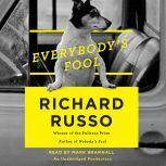 Everybody's Fool, Richard Russo