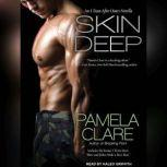 Skin Deep, Pamela Clare