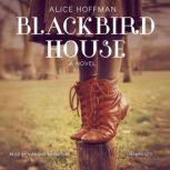 Blackbird House, Alice Hoffman