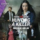 Hunting a Killer, Nicole Helm