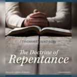The Doctrine of Repentance, Thomas Watson