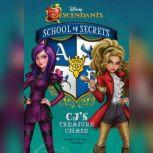 Disney Descendants: School of Secrets: CJs Treasure Chase, Jessica Brody; Disney Press