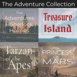 Adventure Collection, The - 4 Classic Novels Unabridged Audiobooks of Treasure Island, A Princess of Mars, Tarzan of the Apes, and The Adventures of Sherlock Holmes, Robert Louis Stevenson