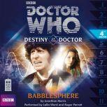 Doctor Who - Destiny of the Doctor - Babblesphere, Jonathan Morris