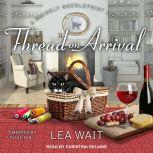 Thread on Arrival, Lea Wait
