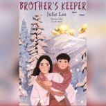 Brother's Keeper, Julie Lee