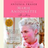 Marie Antoinette The Journey, Antonia Fraser
