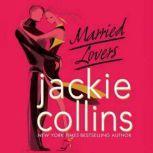 Married Lovers, Jackie Collins