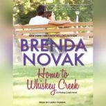 Home to Whiskey Creek, Brenda Novak