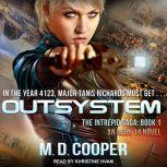 Outsystem, M. D. Cooper