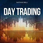 Day Trading, Nathan Bell