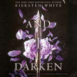 And I Darken, Kiersten White