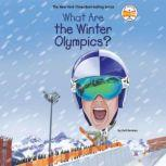 What Are the Winter Olympics?, Gail Herman