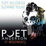 Poet Anderson ...Of Nightmares, Tom DeLonge