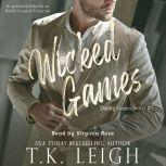Wicked Games, T.K. Leigh