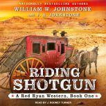 Riding Shotgun, J. A. Johnstone