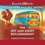 The Joy and Light Bus Company, Alexander McCall Smith