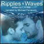 Ripples & Waves: A Queer Retelling of Hans Christian Andersen's The Little Mermaid, L.A. Witt