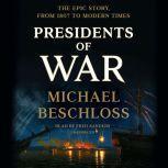 Presidents of War, Michael Beschloss