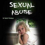 Sexual Abuse Healing from Childhood Trauma and Adulthood Trouble, Mandy Whomack