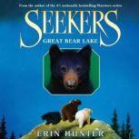 Seekers #2: Great Bear Lake, Erin Hunter