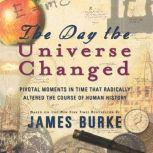 The Day the Universe Changed, James Burke