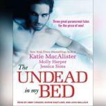The Undead in My Bed, Molly Harper
