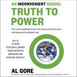 An Inconvenient Sequel Truth to Power, Al Gore