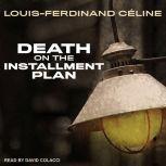 Death on the Installment Plan, Louis-Ferdinand Celine