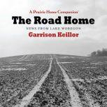 The Road Home News From Lake Wobegon, Unknown