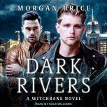 Dark Rivers, Morgan Brice