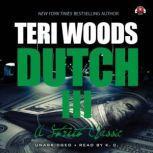 Dutch III International Gangster, Teri Woods
