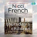 Thursday's Children A Frieda Klein Mystery, Nicci French