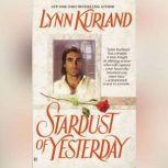 Stardust of Yesterday, Lynn Kurland