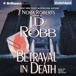 Betrayal in Death, J. D. Robb