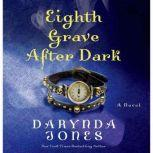 Eighth Grave After Dark, Darynda Jones