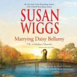 Marrying Daisy Bellamy, Susan Wiggs