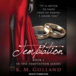 Temptation, K. M. Golland