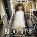The Bloodline, C.S. Feldman