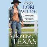 Valentine, Texas (previously published as Addicted to Love), Lori Wilde