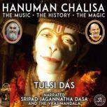 Hanuman Chalisa, Tulsi Das