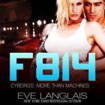 F814, Eve Langlais